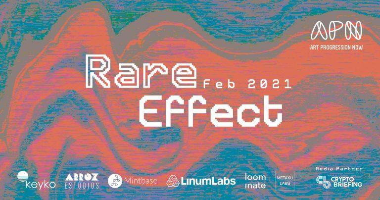 Rare Effect Exhibition